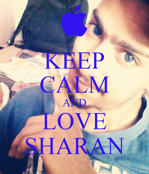 KEEP CALM AND LOVE SHARAN