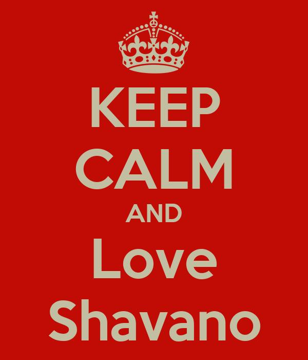 KEEP CALM AND Love Shavano