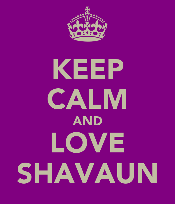KEEP CALM AND LOVE SHAVAUN
