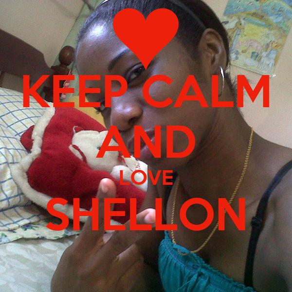 KEEP CALM AND LOVE SHELLON