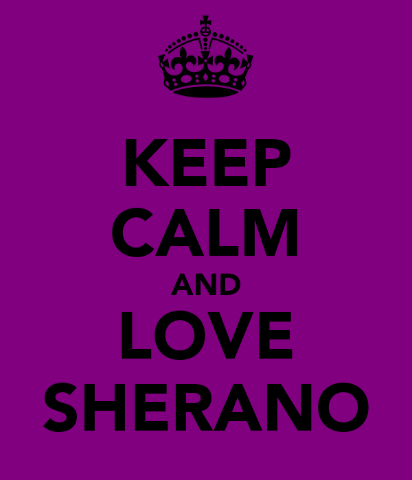 KEEP CALM AND LOVE SHERANO