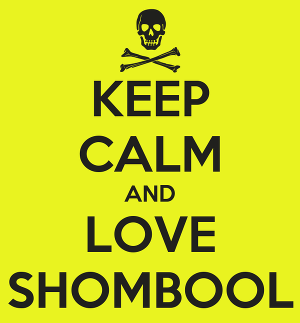 KEEP CALM AND LOVE SHOMBOOL