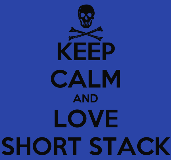 KEEP CALM AND LOVE SHORT STACK