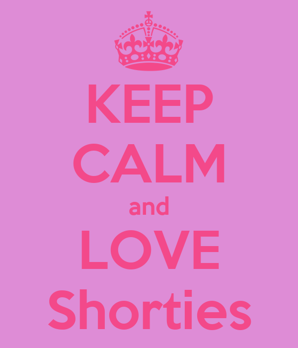 KEEP CALM and LOVE Shorties
