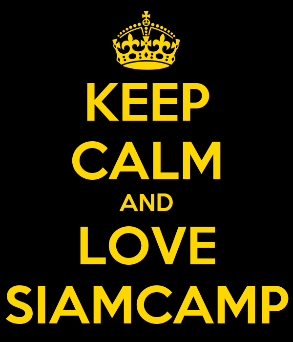 KEEP CALM AND LOVE SIAMCAMP