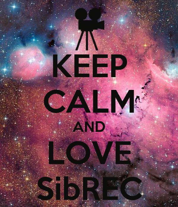 KEEP CALM AND LOVE SibREC