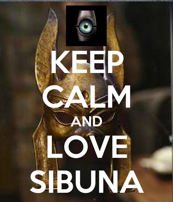 KEEP CALM AND LOVE SIBUNA