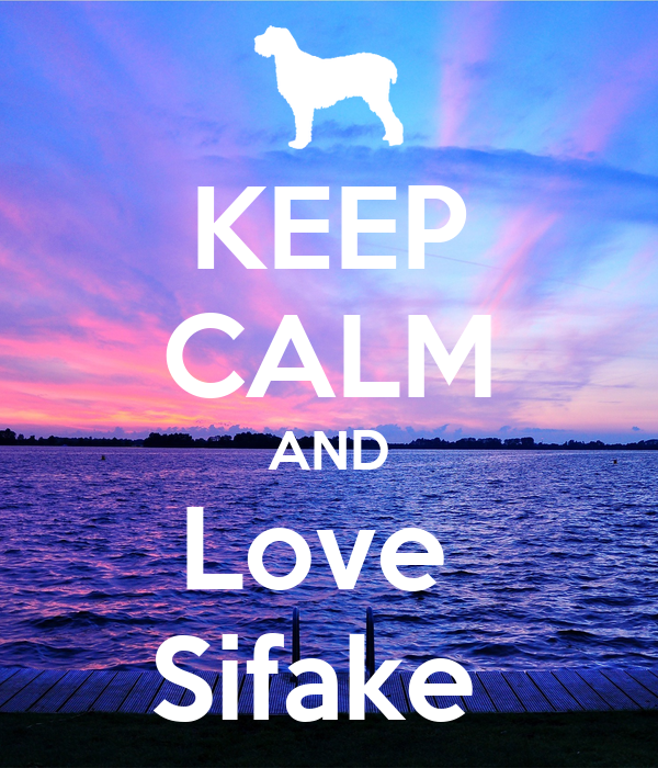 KEEP CALM AND Love  Sifake