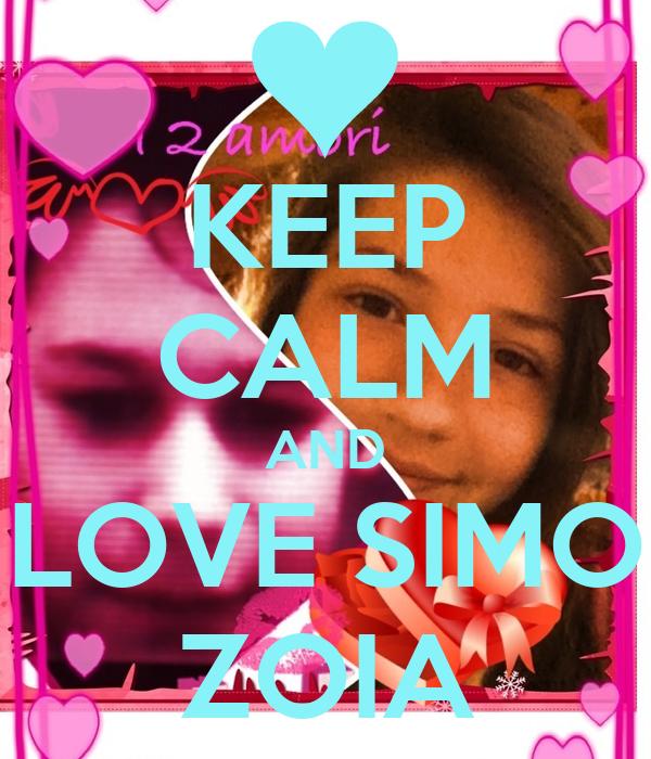 Keep calm and love simo zoia poster uhf keep calm o matic keep calm and love simo zoia thecheapjerseys Choice Image
