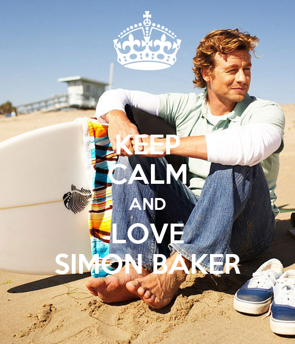 KEEP CALM AND LOVE SIMON BAKER