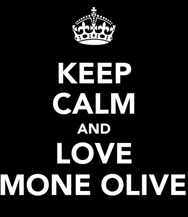 KEEP CALM AND LOVE SIMONE OLIVER