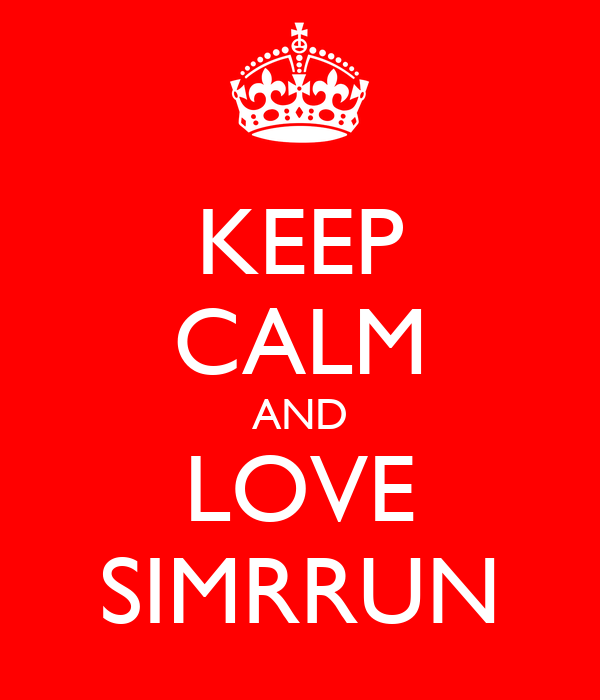 KEEP CALM AND LOVE SIMRRUN
