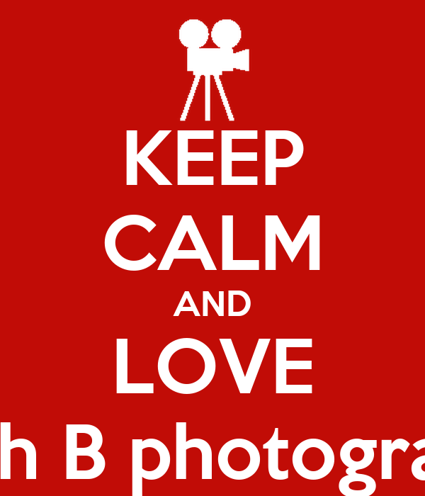 KEEP CALM AND LOVE Singh B photography