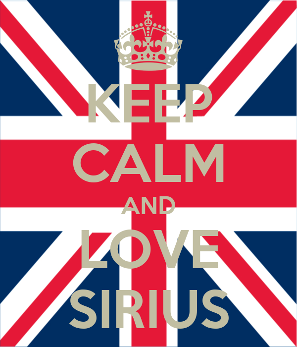 KEEP CALM AND LOVE SIRIUS