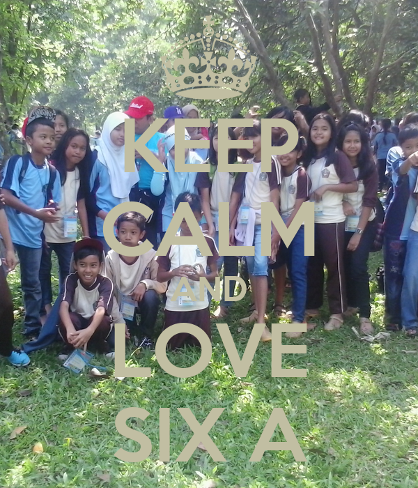 KEEP CALM AND LOVE SIX A