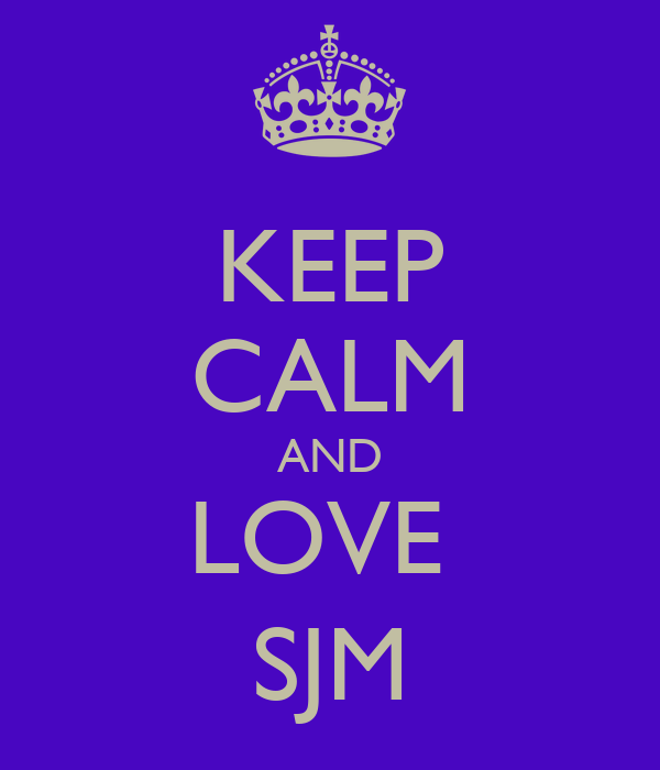 KEEP CALM AND LOVE  SJM