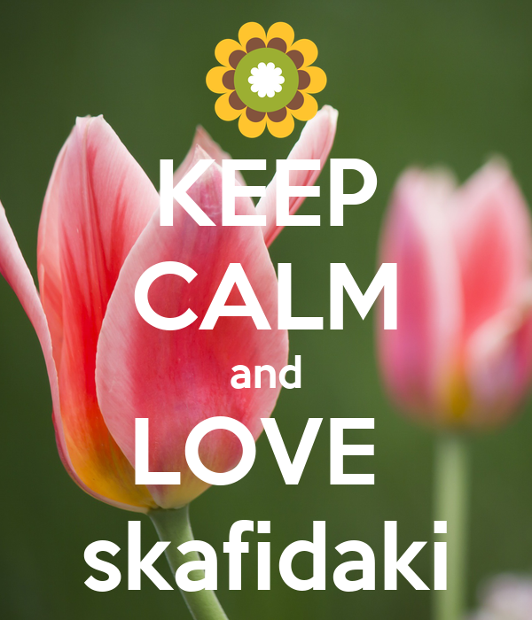 KEEP CALM and LOVE  skafidaki