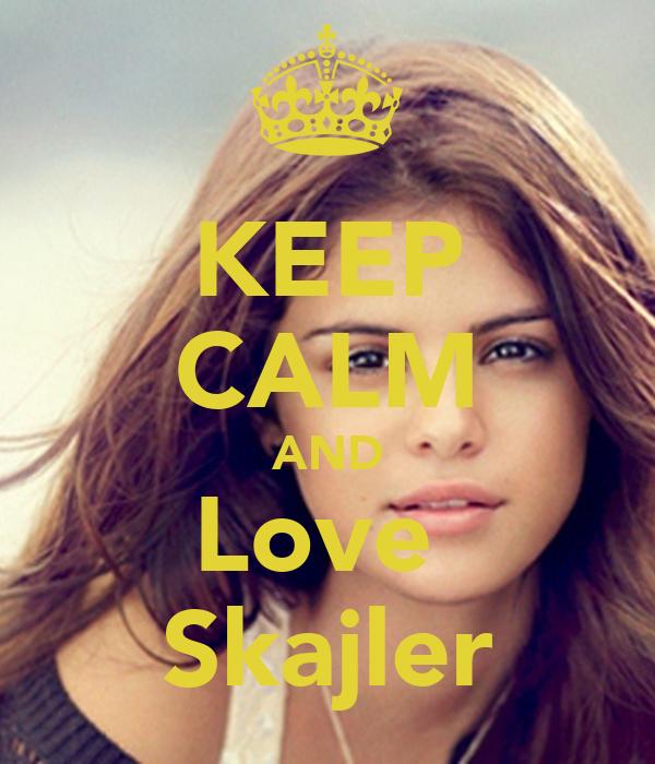 KEEP CALM AND Love  Skajler