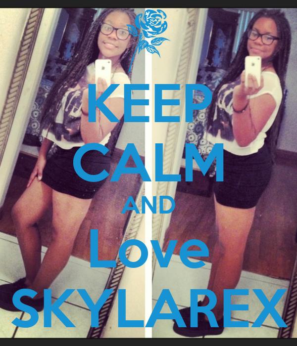 KEEP CALM AND Love SKYLAREX
