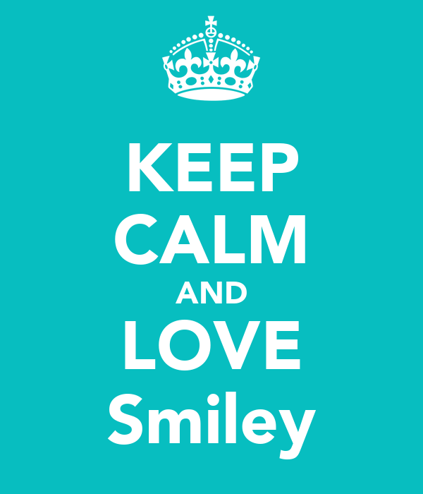 KEEP CALM AND LOVE Smiley