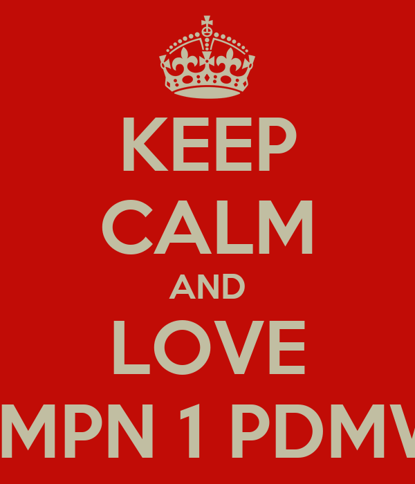 KEEP CALM AND LOVE SMPN 1 PDMW