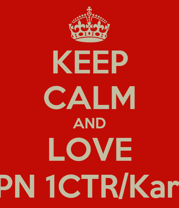 KEEP CALM AND LOVE SMPN 1CTR/Kartoe