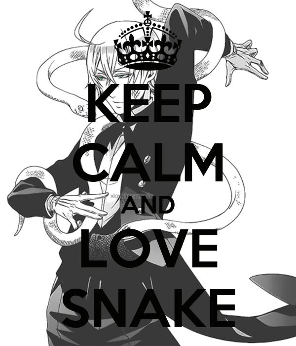 KEEP CALM AND LOVE SNAKE