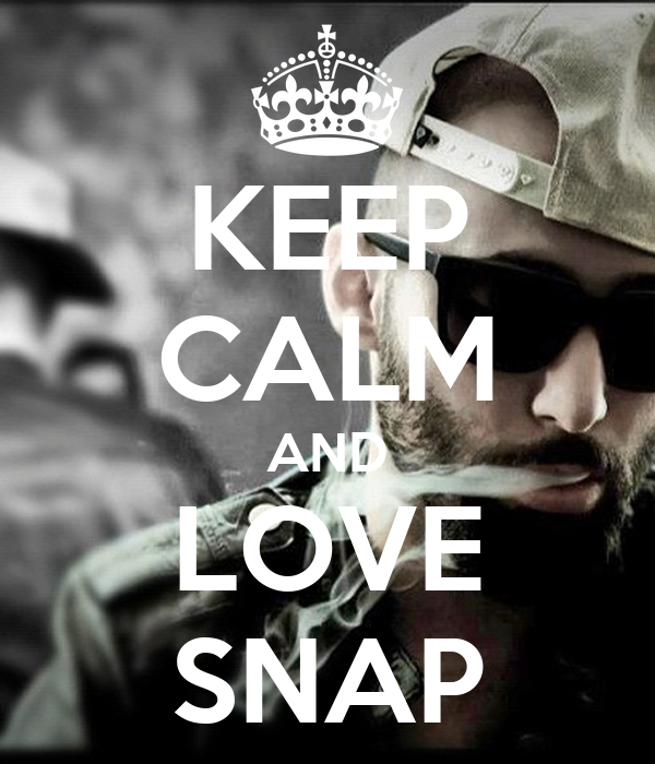 KEEP CALM AND LOVE SNAP