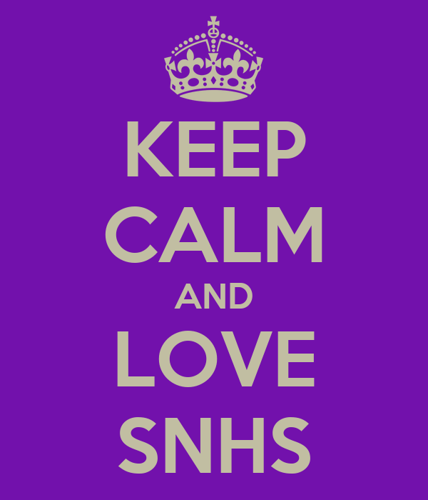 KEEP CALM AND LOVE SNHS