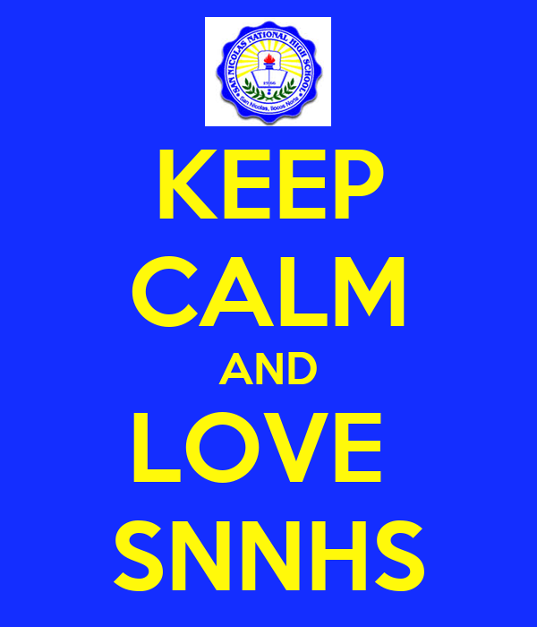 KEEP CALM AND LOVE  SNNHS