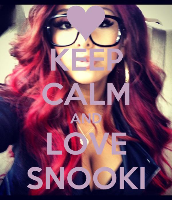 KEEP CALM AND LOVE SNOOKI