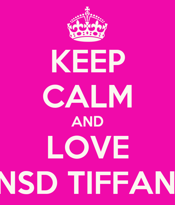 KEEP CALM AND LOVE SNSD TIFFANY