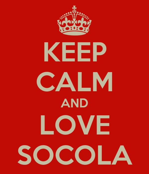 KEEP CALM AND LOVE SOCOLA