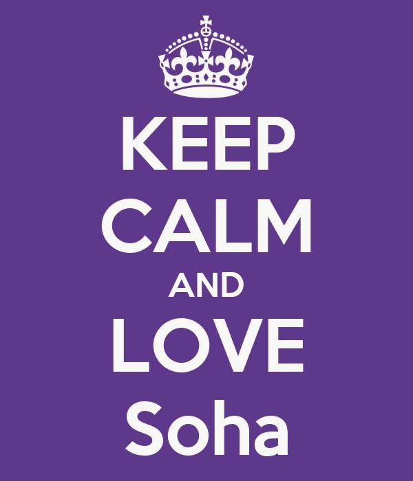 KEEP CALM AND LOVE Soha