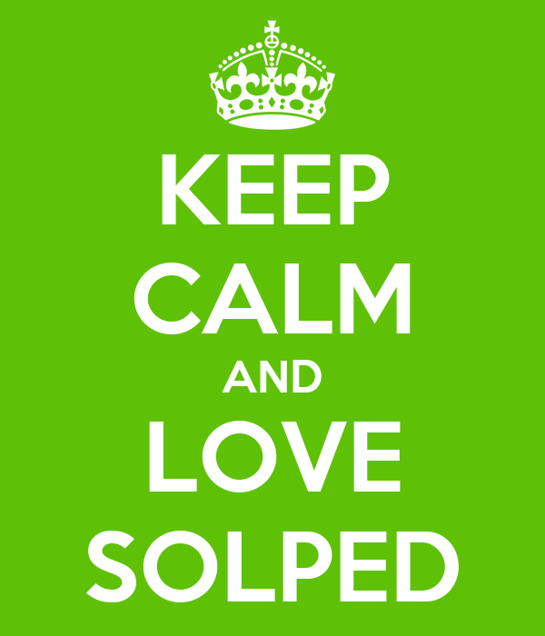 KEEP CALM AND LOVE SOLPED