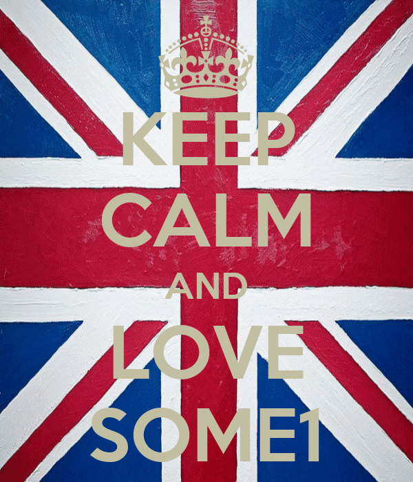 KEEP CALM AND LOVE SOME1