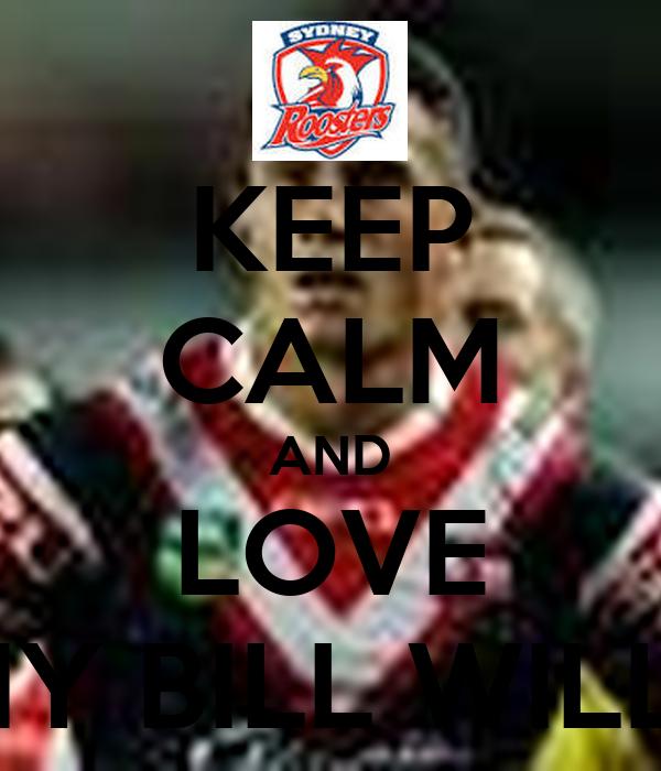 KEEP CALM AND LOVE SONNY BILL WILLIAMS