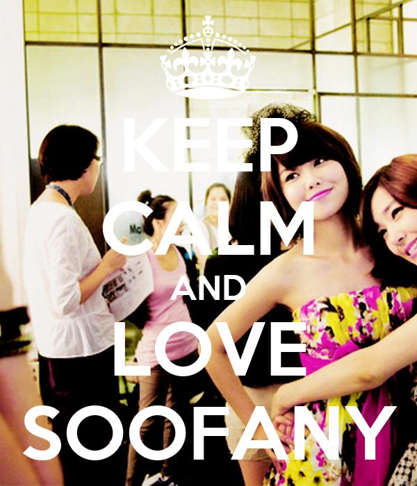 KEEP CALM AND LOVE SOOFANY