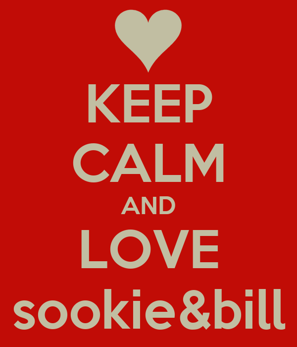 KEEP CALM AND LOVE sookie&bill