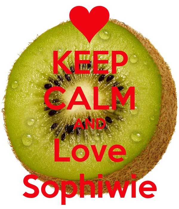 KEEP CALM AND Love Sophiwie