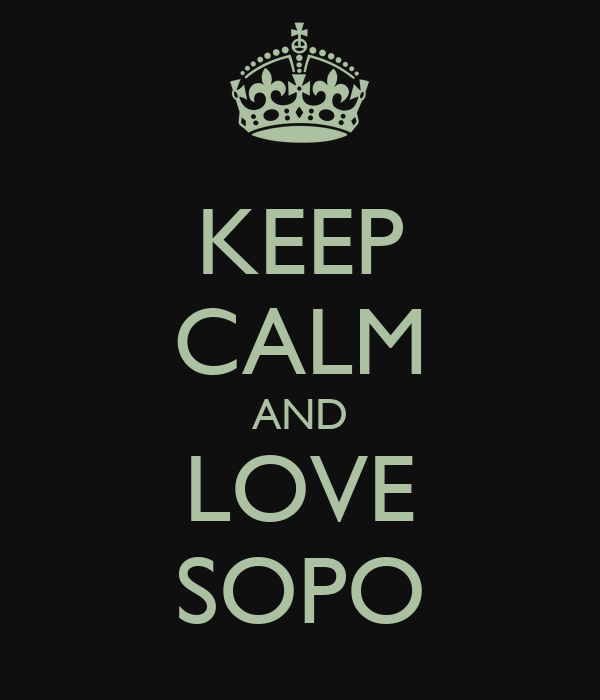 KEEP CALM AND LOVE SOPO