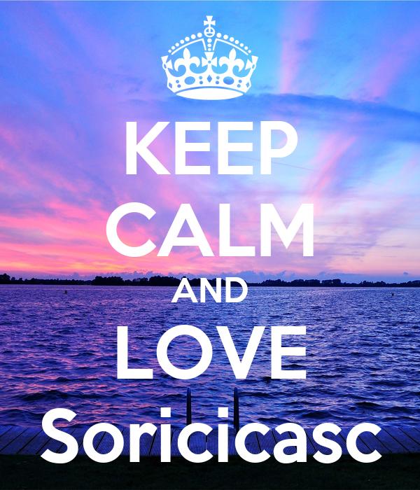 KEEP CALM AND LOVE Soricicasc