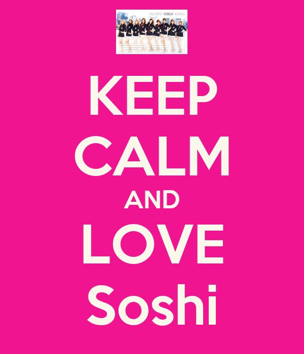 KEEP CALM AND LOVE Soshi