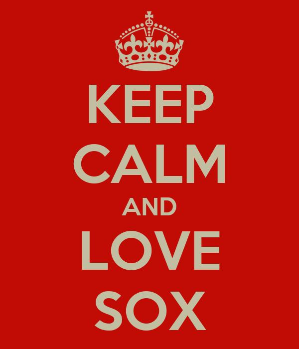 KEEP CALM AND LOVE SOX