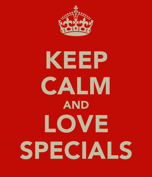 KEEP CALM AND LOVE SPECIALS