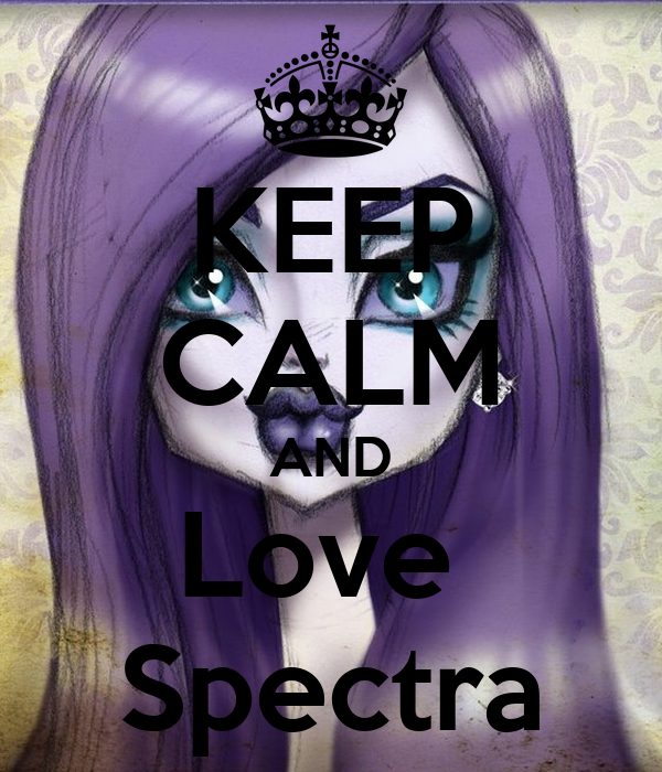 KEEP CALM AND Love  Spectra