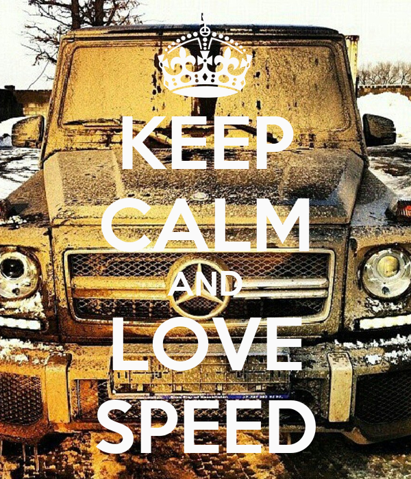 KEEP CALM AND LOVE SPEED