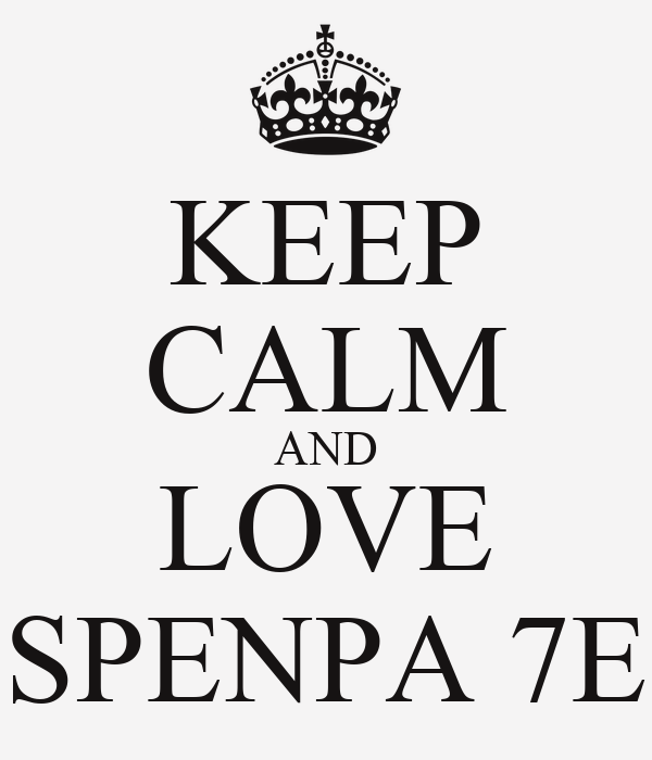 KEEP CALM AND LOVE SPENPA 7E