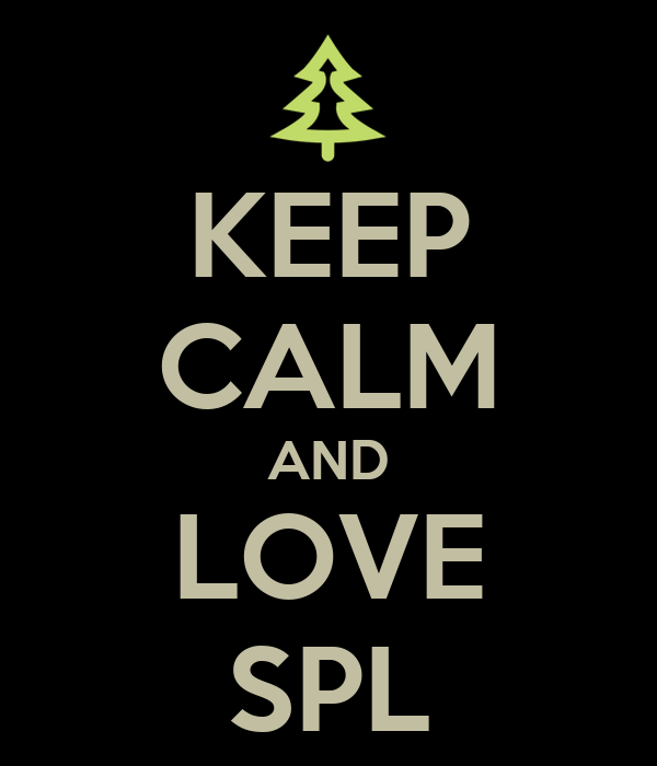 KEEP CALM AND LOVE SPL