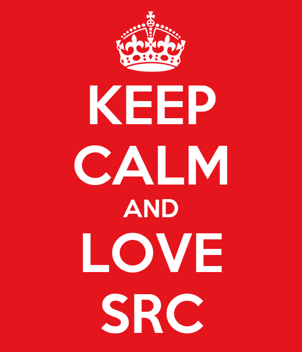 KEEP CALM AND LOVE SRC